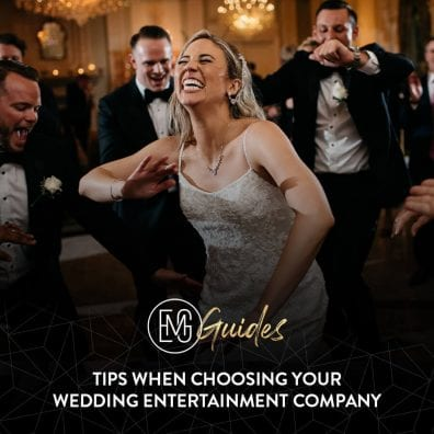 Tips When Choosing Your Wedding Entertainment Company | Elegant Music Group